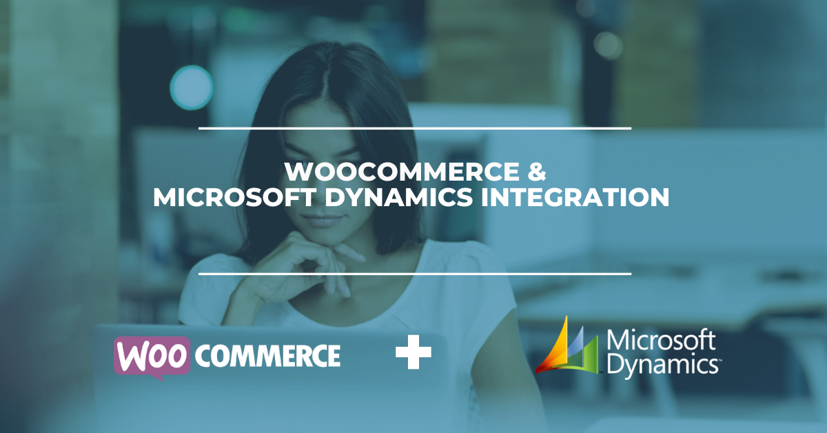 WooCommerce & Microsoft Dynamics ERP Integration Solution