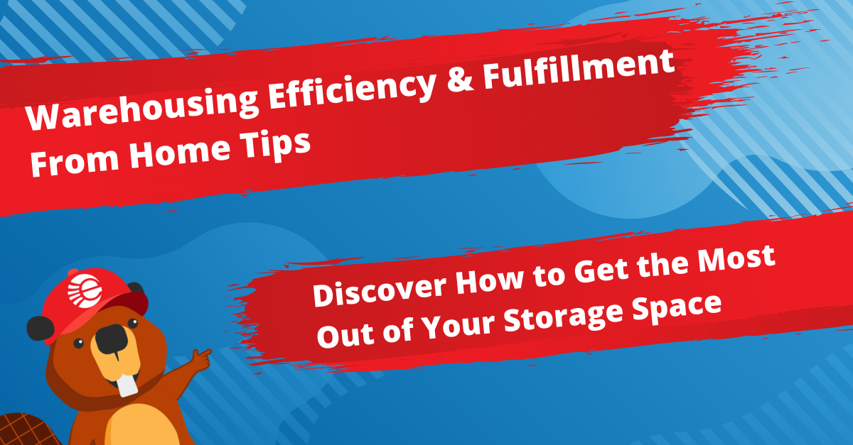 Warehouse Efficiency & Ship From Home Tips & Guidelines