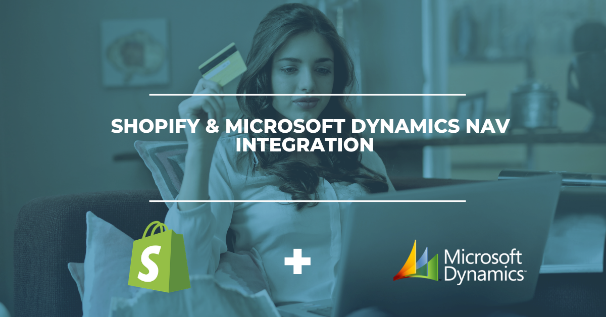 Shopify & Microsoft Dynamics NAV ERP Integration Solution