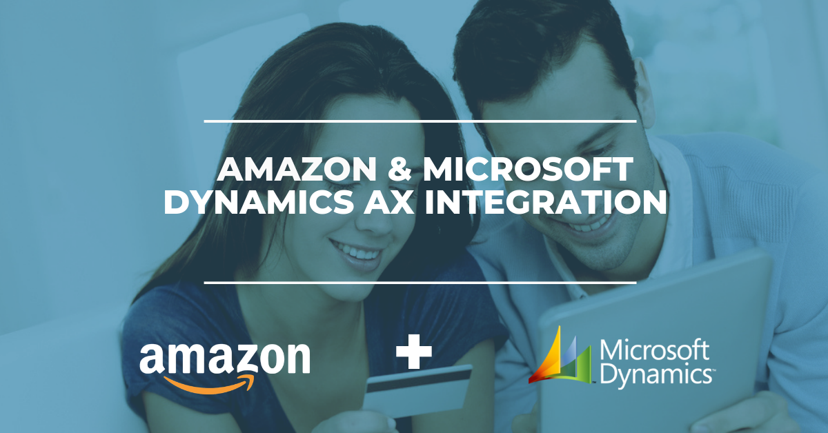Amazon & Microsoft Dynamics AX ERP Integration Solution