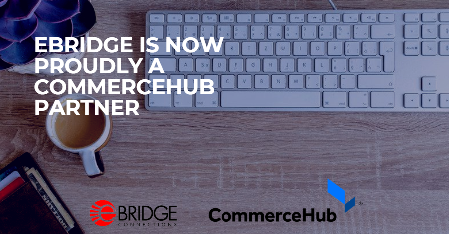 eBridge Connections Is Now Proudly A CommerceHub Partner
