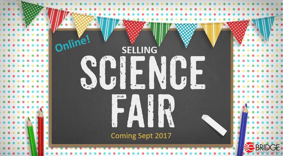 Your Business & Selling Science Fair 2017