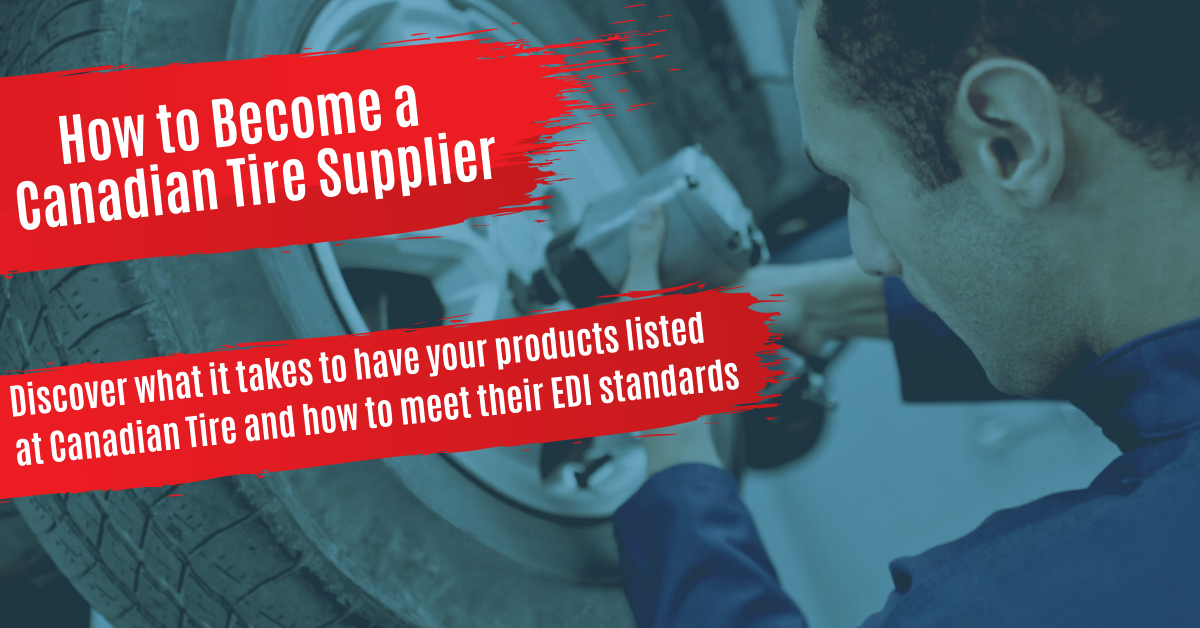 How to Get Listed & Become a Canadian Tire Supplier
