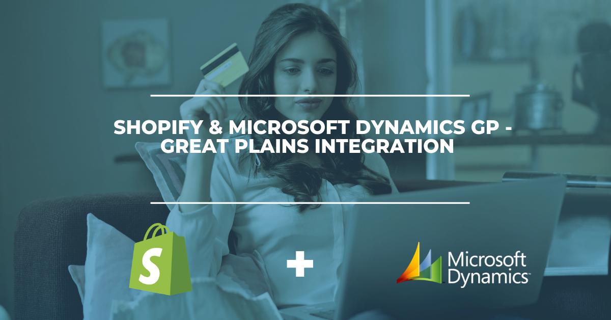 Shopify and Microsoft Dynamics GP - Great Plains Integration