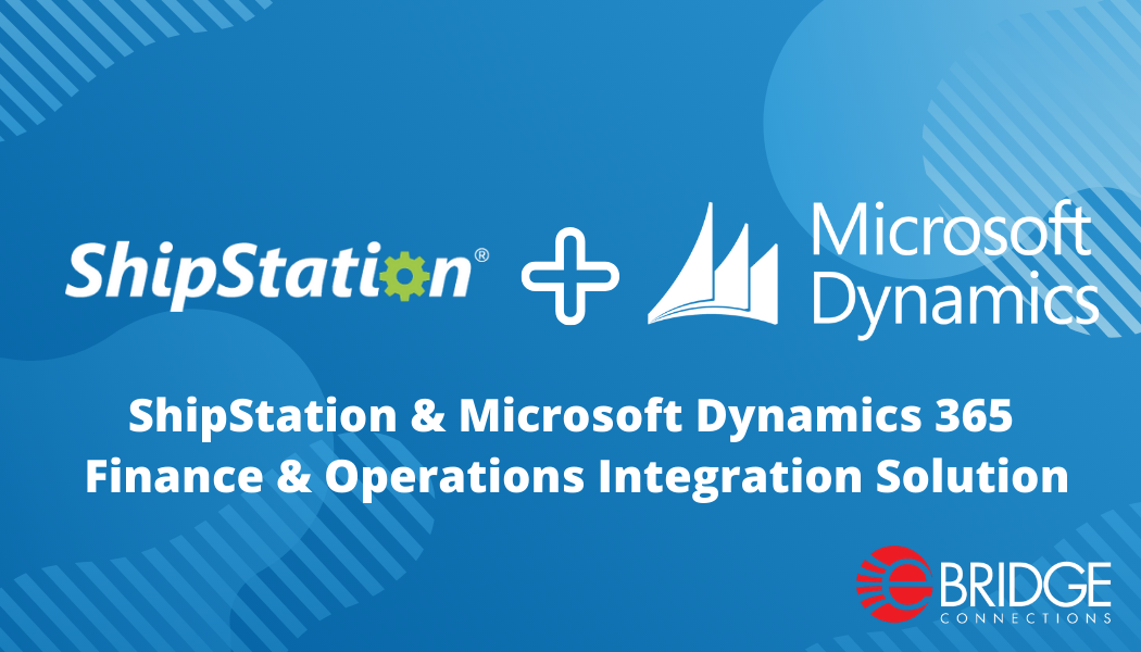ShipStation & Microsoft Dynamics 365 Finance & Operations Integration Solution
