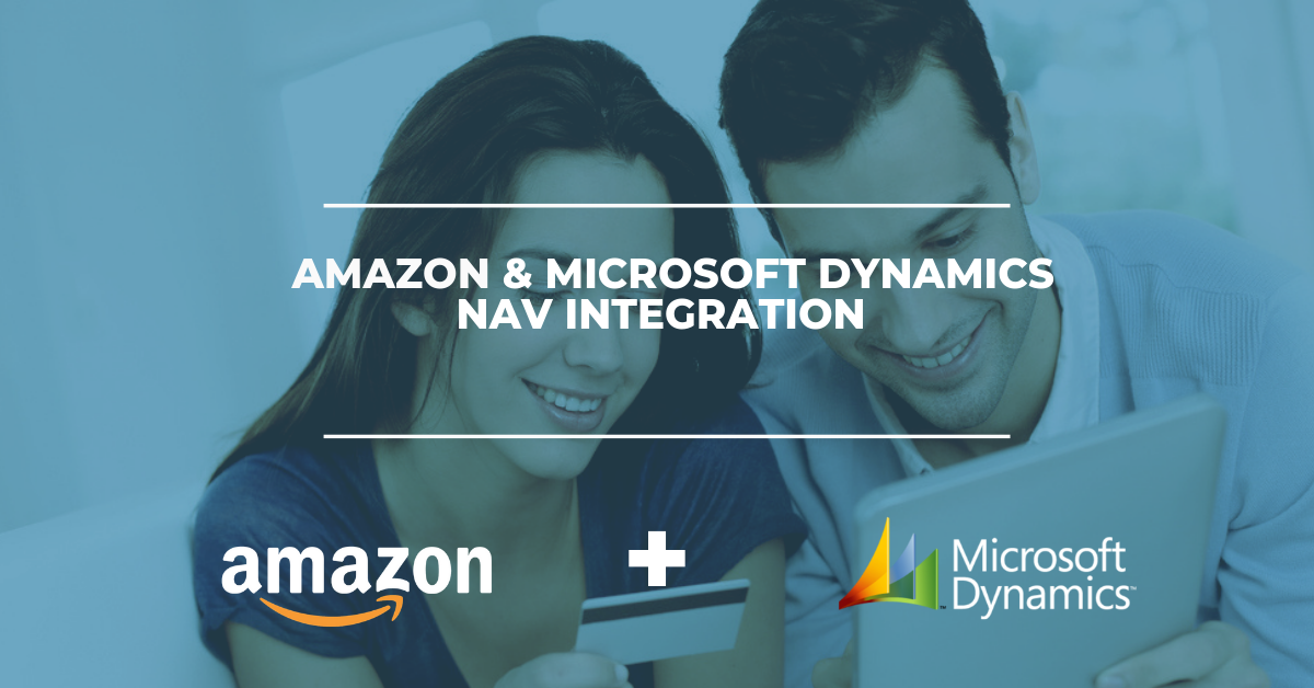 Amazon & Microsoft Dynamics NAV Integration Solution