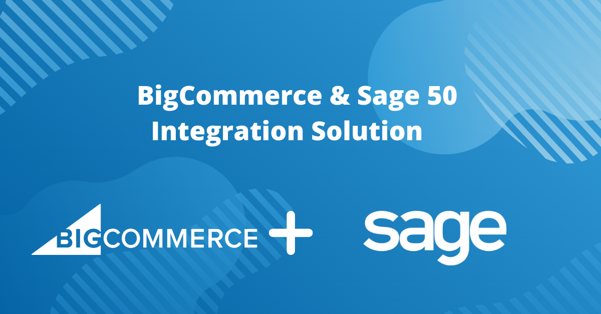 BigCommerce & Sage 50 Integration Solution