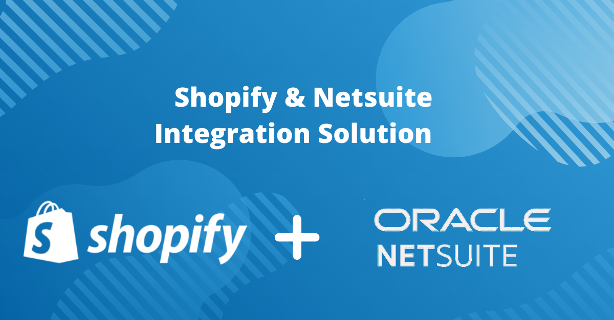 Integrate and Sync NetSuite to Your Shopify store: Integrate orders, shipping, inventory, and more