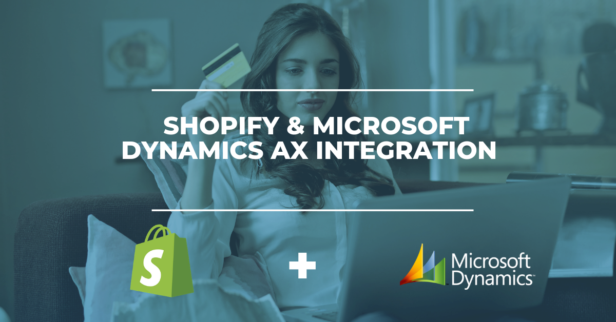 Shopify & Microsoft Dynamics AX ERP Integration Solution