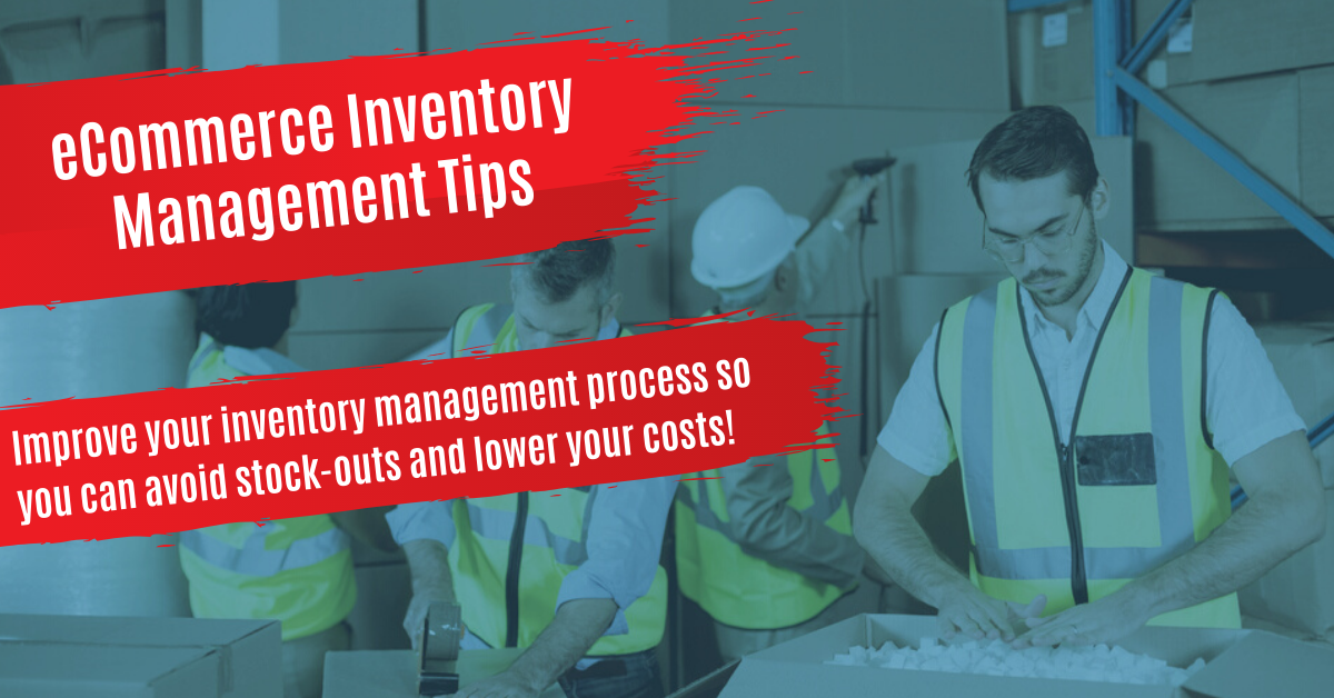 Effective eCommerce Inventory Management Tips