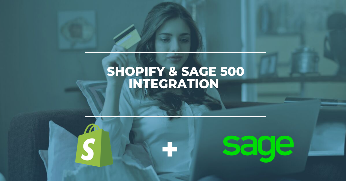 Shopify & Sage 500 ERP Integration Solution