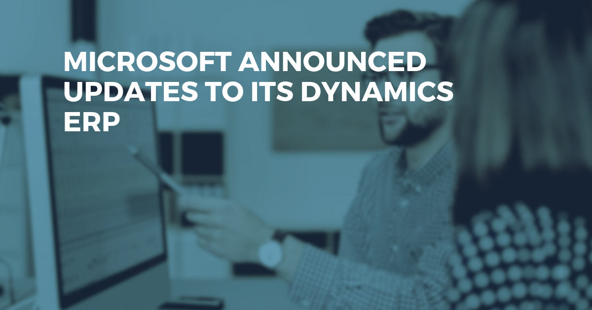 Microsoft Announces 350 Updates to Microsoft Dynamics & Power Platform