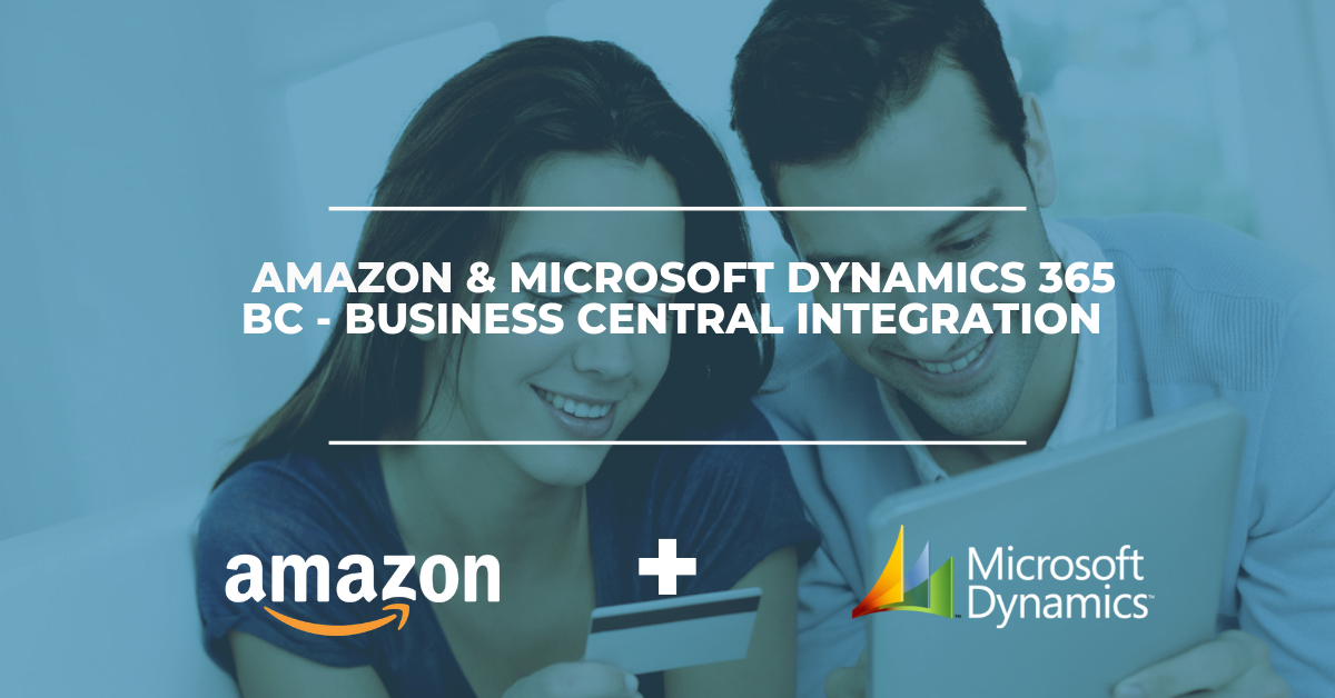 Amazon & Microsoft Dynamics 365 BC - Business Central Integration Solution